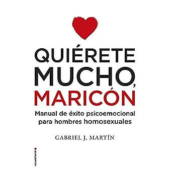 Quierete Mucho, Maricon