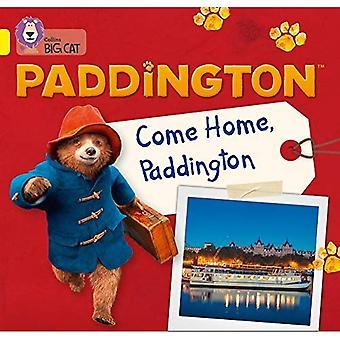 Paddington: Come Home, Paddington: Band 3/Yellow (Collins Big Cat) (Collins Big Cat)