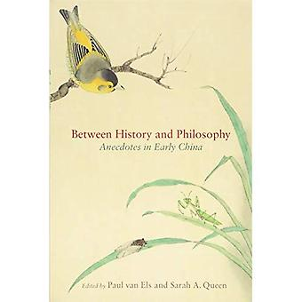Between History and Philosophy: Anecdotes in Early China (SUNY series in Chinese Philosophy and Culture)