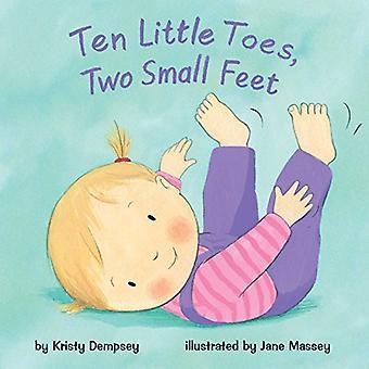 Ten Little Toes, Two Small� Feet (Mini Bee Board Books) [Board book]