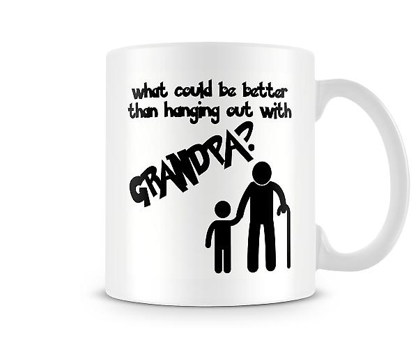 What Could Be Better Than Hanging Out With Grandpa? Mug