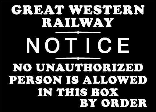 GWR No Unauthorised In Box enamelled steel wall sign    (dp)