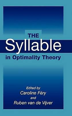 The Syllable in Optimality Theory by Fery & Caroline