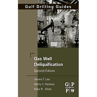 Gas Well Deliquification by Lea & James F.