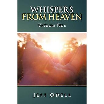 Whispers from Heaven Volume One by Odell & Jeff