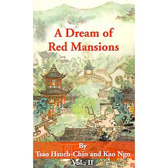 A Dream of Red Mansions Volume II by HsuehChin & Tsao