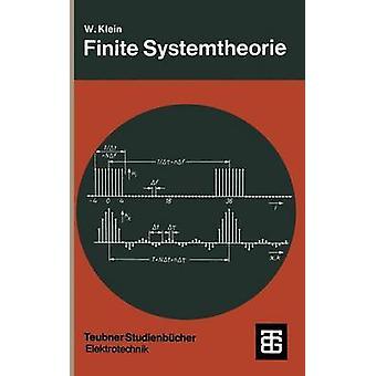 Finite Systemtheorie by Klein & Wilhelm