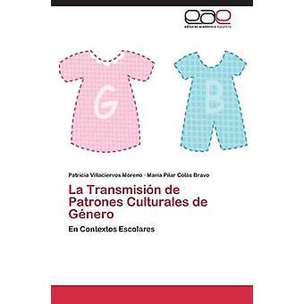 De la Transmision Patrones Culturales de Genero di Patricia Moreno Villaciervos