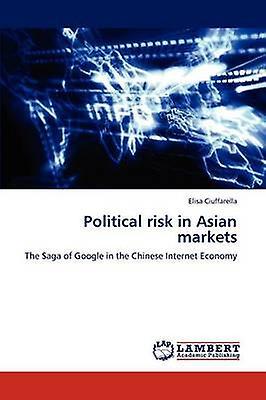 Political risk in Asian markets by Ciuffarella & Elisa