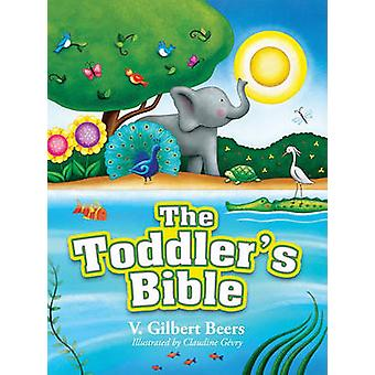 Toddler Bible (2nd) by V. Gilbert Beers - 9780781405799 Book