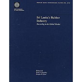 Sri Lanka's Rubber Industry - Succeeding in the Global Market by World