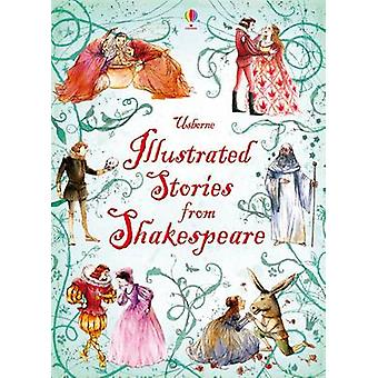 Illustrated Stories from Shakespeare (New edition) by William Shakesp