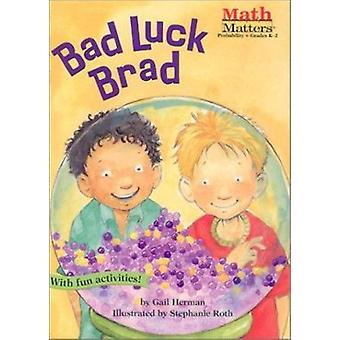 Bad Luck Brad (Paperback) Book