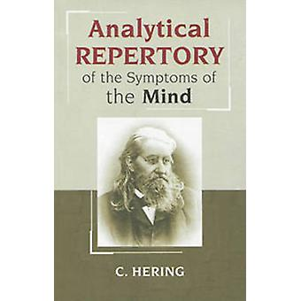 Analytical Repertory of the Symptoms of the Mind by Constantine Herin