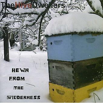 Hive beboere - hugget fra ørkenen [CD] USA import