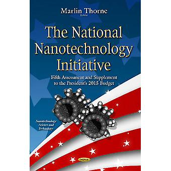 The National Nanotechnology Initiative by Marlin Thorne