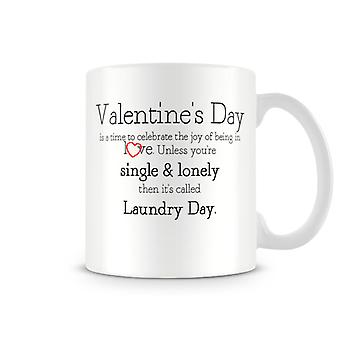 Cute Valentines Day Printed Mug Valentines Day Is A Time To Celebrate Love Un...