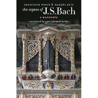 J. s. バッハ - クリストフ ・ ヴォルフによってハンドブック - マルクス Zepf の器官