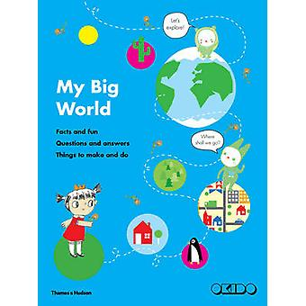 My Big World - Facts and Fun - Questions and Answers - Things to Make