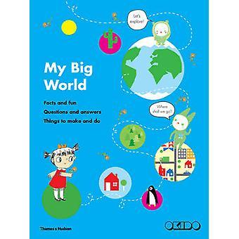 Meine große Welt - Fakten und Spaß - Fragen und Antworten - Dinge zu machen