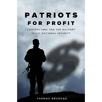 Patriots for Profit - entreprenører og militæret i USA 's nationale Se