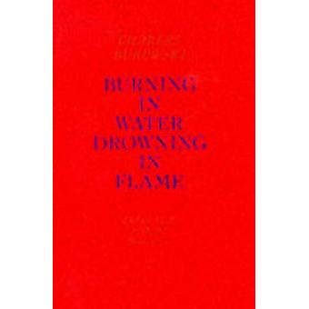 Burning in Water - Drowning in Flame - Selected Poems 1955-1973 by Cha