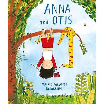 Anna and Otis by Anna and Otis - 9781509834532 Book