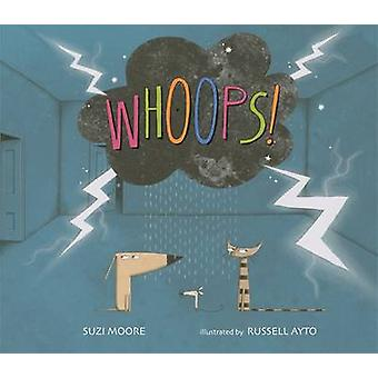 Whoops! by Suzi Moore - Russell Ayto - Russell Ayto - 9781783701278 B