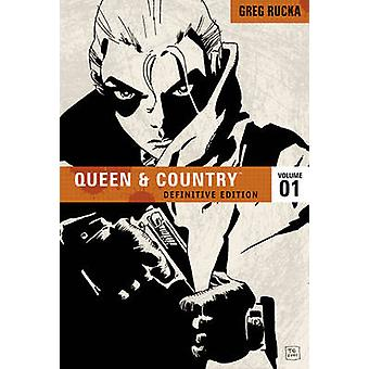 Queen and Country - v. 1 - Definitive Edition by Greg Rucka - Steve Rol