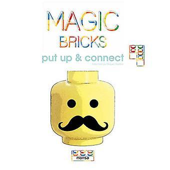 Magic Bricks - Put Up & Connect by Miquel Abellan - 9788415829713 Book