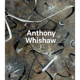 Anthony Whishaw by Richard Davey - 9781910350416 Book