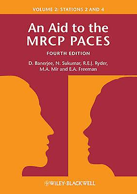 An Aid to the MRCP PACES - v. 2 - Stations 2 and 4 (4th Revised edition