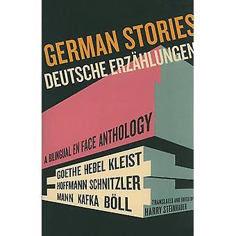 German Stories/Deutsche Erzahlungen - A Bilingual En Face Anthology by