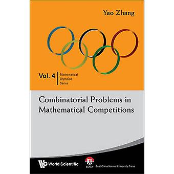 Combinatorial Problems in Mathematical Competitions by Zhang Yao - 97