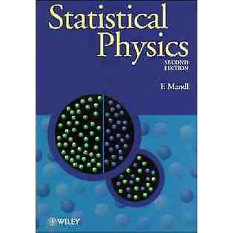 Statistical Physics (2nd Revised edition) by Franz Mandl - 9780471915