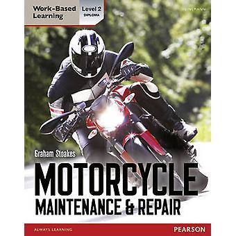 Diploma Motorcycle Maintenance & Repair Candidate Handbook - Level 2 b