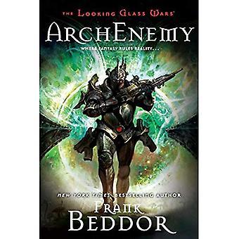 ArchEnemy (Looking Glass Wars Series #3)