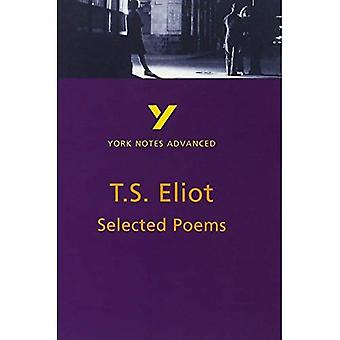 Selected Poems of T.S. Eliot (York Notes Advanced)