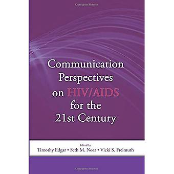 Communication Perspectives on HIV/AIDS for the 21st Century (LEA's Communication) (LEA's Communication Series)
