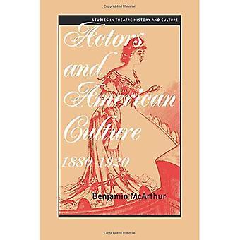 Actors and American Culture, 1880-1920
