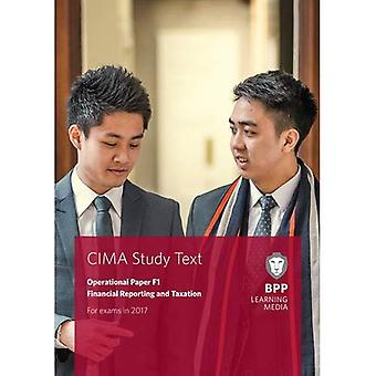 CIMA F1 Financial Reporting and Taxation: Study Text (Paperback)