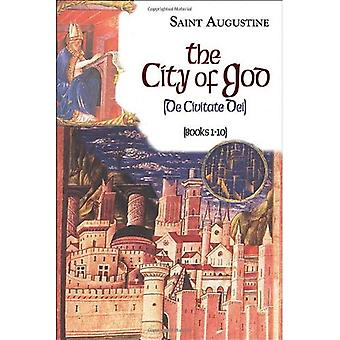 The City of God, Part 1