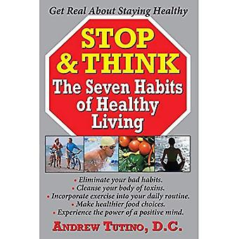 Stop and Think: The Seven Habits of Healthy Living