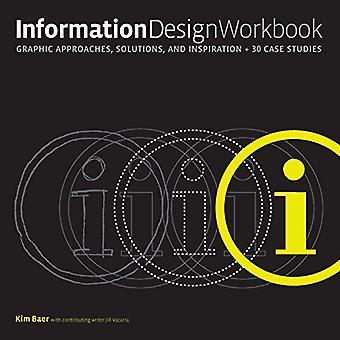 Information Design arbetsbok: Grafisk strategier, lösningar och Inspiration + 30 fallstudier