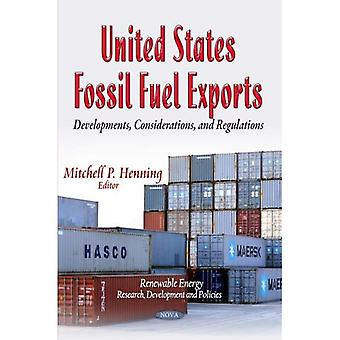 United States Fossil Fuel Exports (Renewable Energy: Research, Development and Policies)