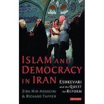 Islam und Demokratie im Iran: Eshkevari and the Quest for Reform (Bibliothek der modernen Orientalistik)