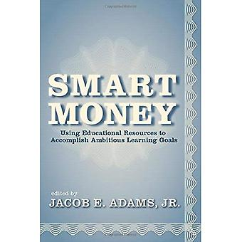 Smart Money: Using Educational Resources to Support Ambitious Learning Goals