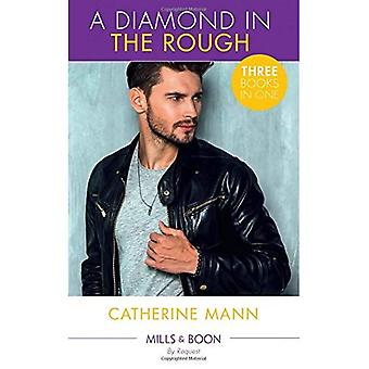 A Diamond In The Rough: One Good Cowboy (Diamonds in the Rough, Book 1) / Pursued by the Rich Rancher / Pregnant by the Cowboy CEO