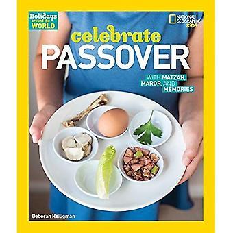Vacanze in giro per il mondo: celebrare Pasqua: con Matzah, Maror e memorie (le festività nel mondo (Hardcover))
