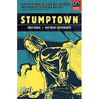 Stumptown Volume One: The Case of the Girl Who Took� her Shampoo (But Lef
